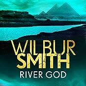 River God: Ancient Egyptian, Book 1 | Wilbur Smith