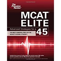 MCAT Elite: Advanced Strategies for a 45