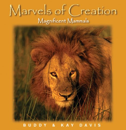 Magnificent Mammals (Marvels of Creation)