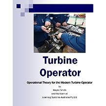 Turbine Operator (Steam Plant Operations Book 2)