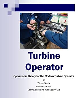 Turbine Operator (Steam Plant Operations Book 1) by [Smith, Wayne]