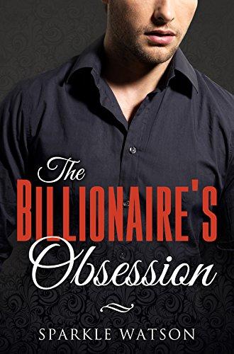 The Billionaire's Obsession (A BWWM Romance)