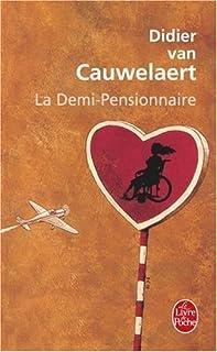 La demi-pensionnaire : roman, Van Cauwelaert, Didier