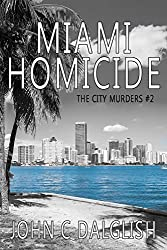 MIAMI HOMICIDE(Clean Suspense) (The City Murders Book 2)