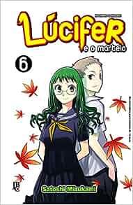 Lucifer e o Martelo - Vol.6: Satoshi Mizukami