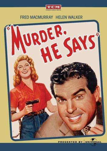 Murder, He Says