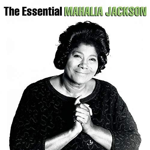 The Essential Mahalia Jackson (The Best Of Mahalia Jackson)