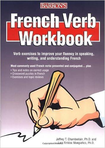 Amazon.com: French Verb Workbook (9780764132414): Jeffrey T ...