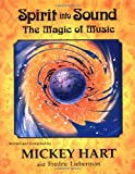 Spirit into Sound: The Magic of Music