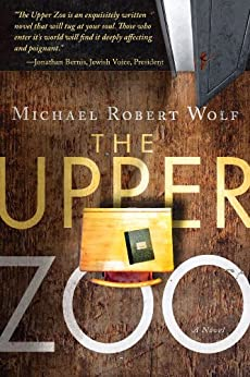 The Upper Zoo by [Wolf, Michael]