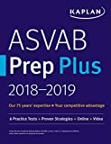 img - for ASVAB Prep Plus 2018-2019: 6 Practice Tests + Proven Strategies + Online + Video (Kaplan Test Prep) book / textbook / text book