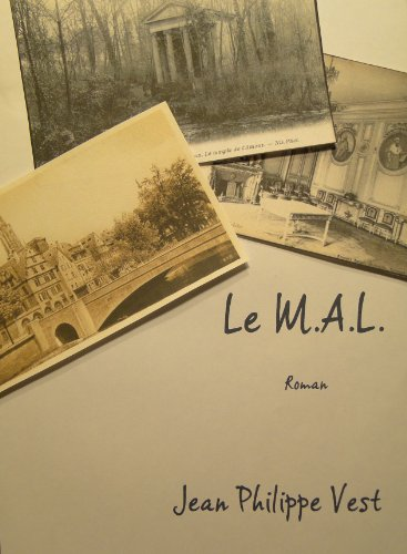 Le M.A.L. (French Edition)