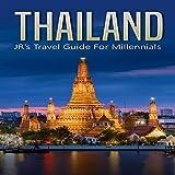 #6: Thailand: JR's Travel Guide for Millennials
