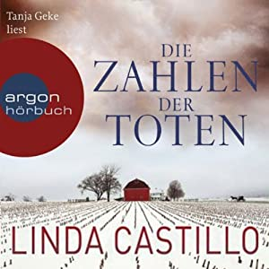 Die Zahlen der Toten (Kate Burkholder 1) Hörbuch von Linda Castillo Gesprochen von: Tanja Geke