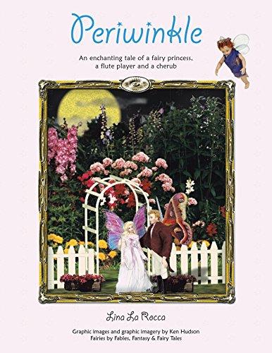 Periwinkle: An Enchanting Tale of a Fairy Princess, a Flute Player and a Cherub - Cherub Flute