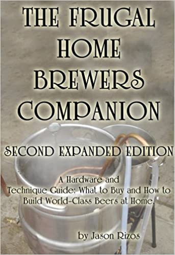The Frugal Homebrewer's Companion, A Hardware and Technique
