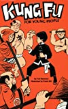 Kung Fu for Young People, Ted Mancuso and Frank Hill, 0897500792