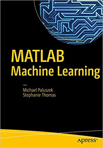 MATLAB Machine Learning: Amazon co uk: Michael Paluszek, Stephanie