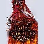 Hades' Daughter | Charlotte Carol