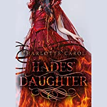 Hades' Daughter Audiobook by Charlotte Carol Narrated by Dani George