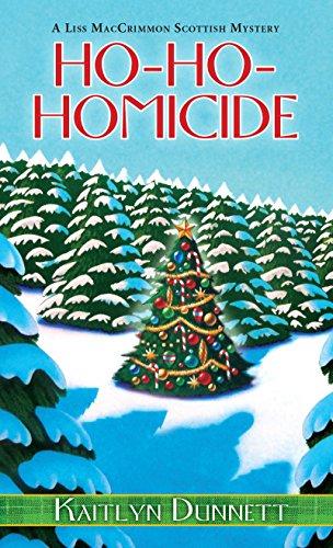 Ho-Ho-Homicide (A Liss MacCrimmon Mystery Book 8) by [Dunnett, Kaitlyn]