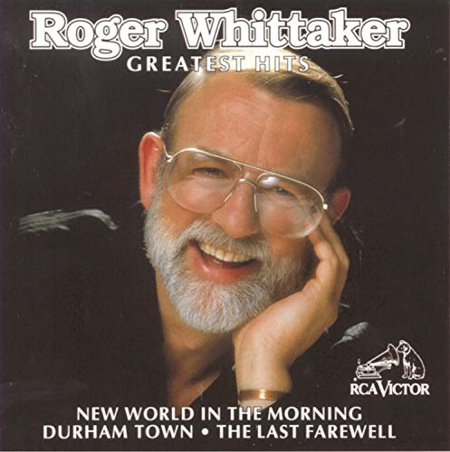Greatest Hits (The Best Of Roger Whittaker)