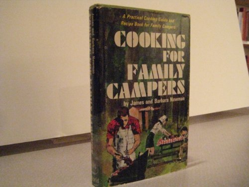 Cooking for family campers, Newman, James M