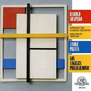 Shapero: Symphony for Classical Orchestra; Nine-Minute Overture