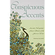 Conspicuous Accents: Accenti Magazine?s Finest Stories of the First 10 Years