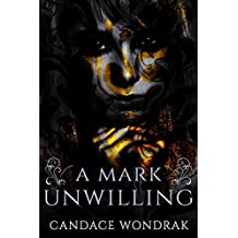 A Mark Unwilling (The Reckoning Book 1)