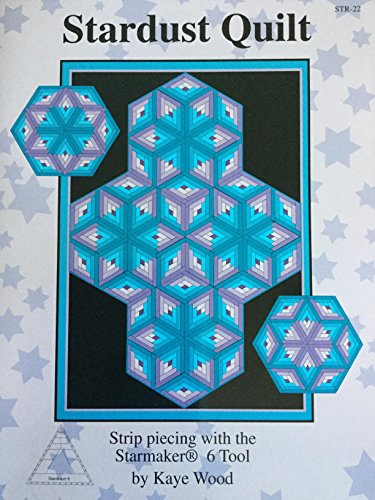 The Stardust Quilt, Original Strip Piecing Techniques for Log Cabin Diamonds Using the Starmaker 6 Tool ()