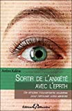 sortir de l anxiete avec l eprth emotional and physical rebalancing therapy overcoming anxiety french language version french edition