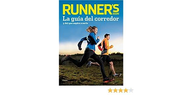 Running: guía completa para corredores...y aquellos que quieren llegar a serlo: Runners World: 9788425351006: Amazon.com: Books