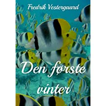 Den første vinter (Danish Edition)