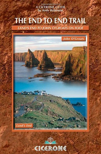 The End to End Trail: A Long Distance Trail from Lands End to John O'Groats by Andy Robinson (2007-08-02) (Distance From John O Groats To Lands End)