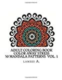 Adult Coloring Book: Color Away Stress  50