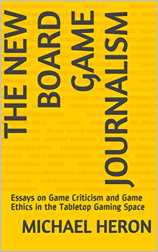 General Paper Essay The New Board Game Journalism Essays On Game Criticism And Game Ethics In  The Tabletop Writing Help Online Smu also Interview Essay Paper The New Board Game Journalism Essays On Game Criticism And Game  Science Essay Questions