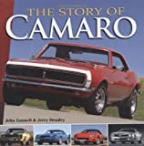 The Story of Camaro, John Gunnell and Jerry Heasley, 0896894320