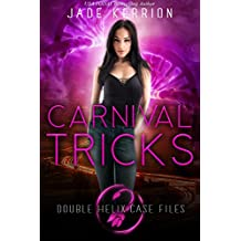 Carnival Tricks (Double Helix Case Files Book 4)