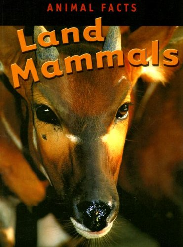 Read Online Land Mammals (Animal Facts) pdf