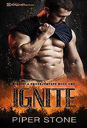 Ignite (Missoula Smokejumpers Book 1)