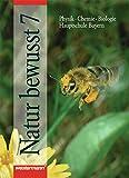 img - for Natur bewusst 7. Hauptschule Bayern. Neubearbeitung. book / textbook / text book
