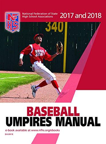 amazon com 2017 and 2018 nfhs baseball umpires manual ebook nfhs rh amazon com nfhs baseball umpires manual