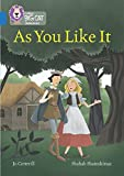 As You Like It: Band 16/Sapphire (Collins Big Cat Shakespeare)