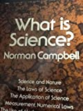 What Is Science?, Campbell, Norman R., 0486600432