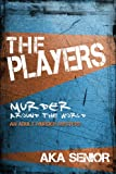 The Players, Aka Senior, 1607031167
