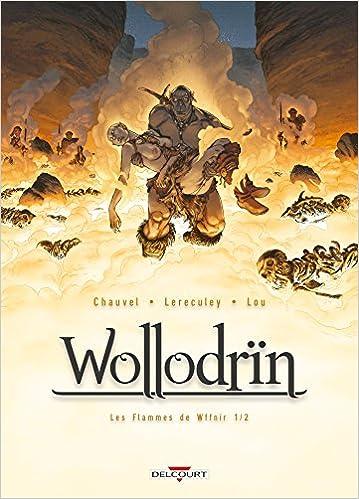 Wollodrïn – Tome 7 – Les Flammes De Wffnïr (2016)