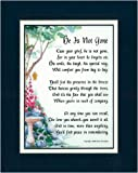 A Sympathy Gift Present Poem #94, (He Is Not Gone)this Poem For The Loss Of A Father Grandfather Brother Friend.
