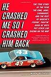 He Crashed Me So I Crashed Him Back, Mark Bechtel, 0316034037
