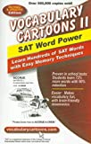 Vocabulary Cartoons II: SAT Word Power : Learn Hundreds of SAT Words Fast with Easy Memory Techniques